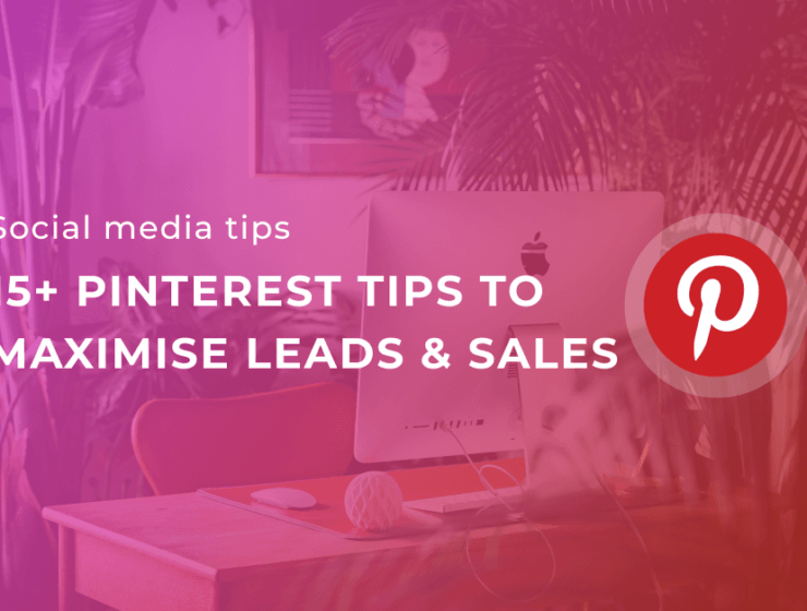 Pinterest tips maximise sales and leads