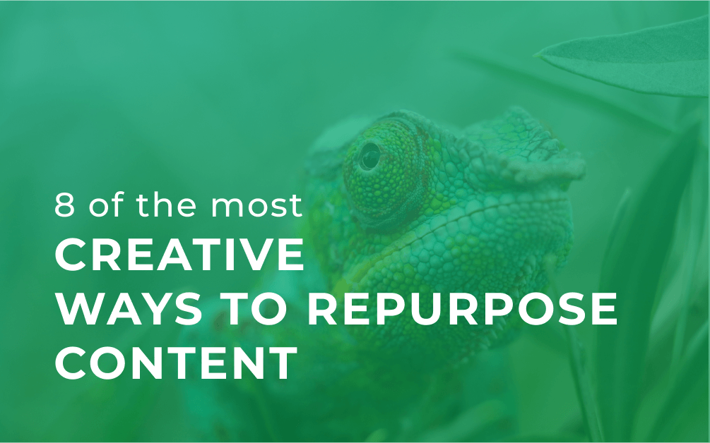 8 ways to repurpose content