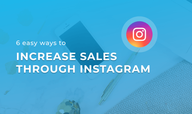 increase sales with instagram